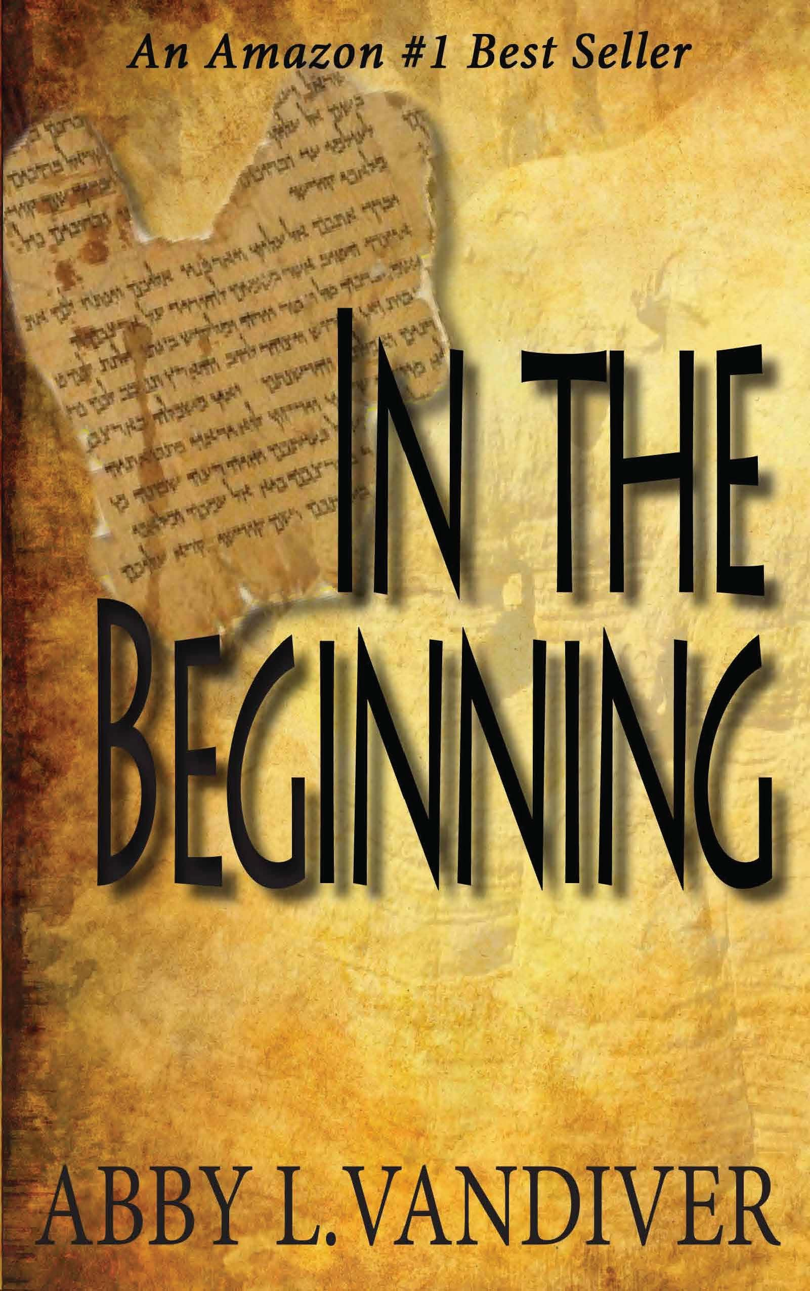 In The Beginning by Abby L Vandiver author